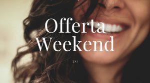 Offerta Weekend di Coppia
